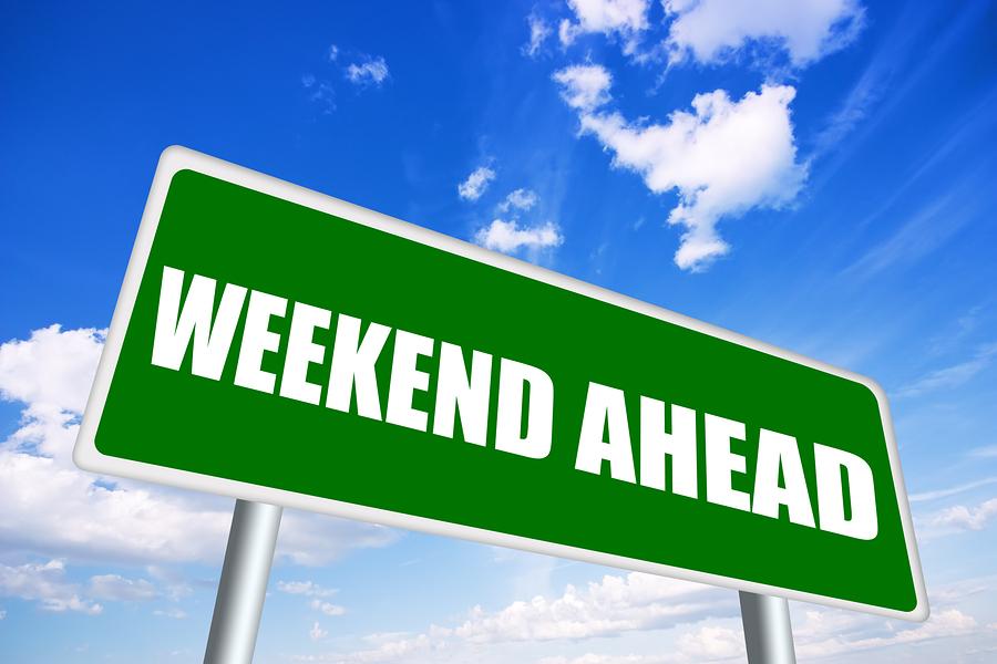 Weekend Ahead
